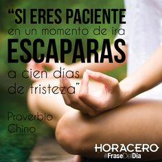 """""""Si eres paciente en un momento de ira, escaparas a cien días de tristeza"""" Proverbio Chino #Frases #FraseDelDía"""