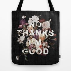 No Thanks I'm Good by Heather Landis Inspiration Quote