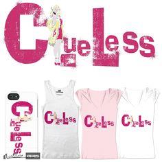 clueless on Threadless