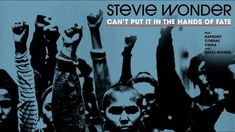 Stevie Wonder - Can't Put It In The Hands of Fate feat. Rapsody, Cordae,... Andrew Bird, Andy Garcia, Andy Williams, Anthony Kiedis, Anthony Hopkins, Aretha Franklin, Anais Nin, Anne Frank, Stevie Wonder