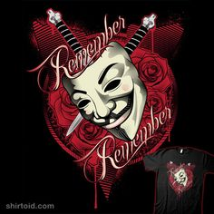 """Remember Remember"" by CoDdesigns and Upsidedownowl Studios.   Remember remember the fifth of November Gunpowder, treason and plot. I see no reason why gunpowder, treason Should ever be forgot…"