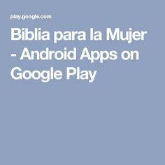 Biblia para la Mujer - Android Apps on Google Play