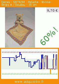 Disney - 5879294 - Peluche - Winnie - Stripy A / Doudou - 25 cm (Puériculture). Réduction de 60%! Prix actuel 9,70 €, l'ancien prix était de 24,31 €. http://www.adquisitio.fr/disney/5879294-peluche-winnie