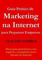 Como Ganhar Dinheiro : Marketing-na-Internet - Claudio-Torres