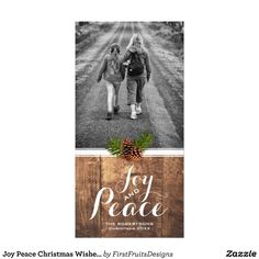 Joy Peace Christmas Wishes Photo Wood Pinecones Card  A sweet and stylish christmas wishes photo postcard. Add your photo, customize, and make it your own.  This design is classic and sweet, perfect for including your loved ones - near or far - in your personal holiday celebrations.  So what are you waiting for? Go on! Customize this design today.