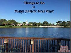 Disney's Caribbean Beach Resort - Travel With The Magic - Amy@TravelWithTheMagic.com