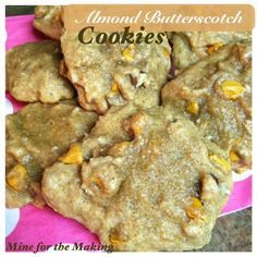 Food-a-licious Friday {83) Almond Butterscotch Cookies - Mine for the Making