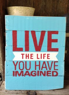 Live The Life You Have Imagined, Red And Turquoise, Pallet Art, Wooden Sign