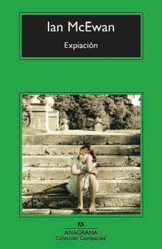 Expiación, Ian McEwan.  Un amor imposible, una guerra y una mentira con mucha mucha influencia.