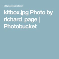 kitbox.jpg Photo by richard_page | Photobucket