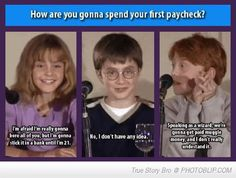 """Harry Potter cast - """"How are you gonna spend your first paycheck?"""" Good answer, ron"""