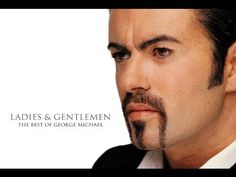 George Michael  - The Best of Ladies & Gentlemen  (Full Album) (+playlist)