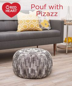 Pouf with Pizazz Free Knitting Pattern in Red Heart Yarns - You may know Sashay® as the ruffle scarf yarn, but instead we knit with it just as it comes off the ball. This fantastic pouf-style hammock uses an inexpensive comforter to stuff it, meaning you can add splash without a lot of cash!