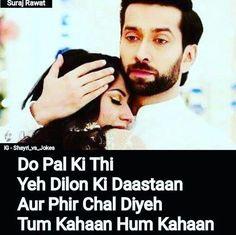 Dil Bole Oberoi, Surbhi Chandna, Heart Touching Shayari, Broken Relationships, Heartbroken Quotes, Beautiful Couple, Couple Shoot, Song Lyrics, Love Quotes