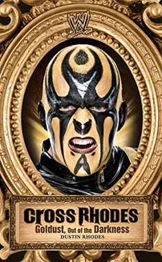 """Read """"Cross Rhodes Goldust, Out of the Darkness"""" by Dustin Rhodes available from Rakuten Kobo. He first burst onto the scene in the nineties, covered in gold face paint and exhibiting a one-of-a- kind flamboyant sty. Dustin Rhodes, Cody Rhodes, Gold Face Paint, Pinterest Images, Old Things, Scene, Art Prints, Darkness, Painting"""