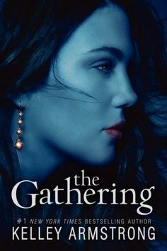 The Gathering (Darkness Rising) by Kelley Armstrong. $8.99. Author: Kelley Armstrong. Publication: April 10, 2012. Reading level: Ages 13 and up. Series - Darkness Rising (Book 1). Publisher: HarperCollins; Reprint edition (April 10, 2012)