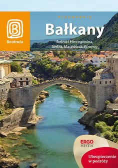 Bośnia i Hercegowina, Serbia, Macedonia, Kosowo. Bosnia, Macedonia, River, Outdoor Decor, Fruit Salads, Rivers