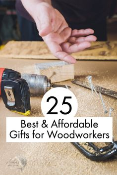 Best and affordable gifts for woodworkers! Gifts for men and women woodworkers | Christmas stocking stuffer ideas for men | gift ideas for DIY and woodworking | Gifts for carpenters | Fathers day gift for woodworkers #Anikasdiylife #giftguide #woodworking