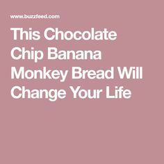 This Chocolate Chip Banana Monkey Bread Will Change Your Life Banana Chocolate Chip Muffins, Mini Chocolate Chips, Banana Bread, Whipped Strawberry Butter, Engagement Brunch, Different Types Of Bread, Biscuit Bread, Homemade Biscuits, Pasta