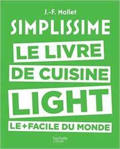 Simplissime light Le livre de cuisine light le + facile du monde pdf