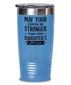 Bring a smile to your parents face with this funny daughter attitude Tumbler, great gift for mom, funny mom or Dad gift