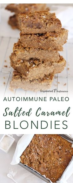 Salted Caramel Paleo Blondies | Empowered Sustenance