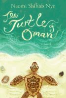 The turtle of Oman [eBook] by Naomi Shihab Nye