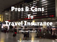 Great Question regarding Travel Insurance especially if traveling by cruise ship or international! Pros and Cons to Travel Insurance BayouTravel