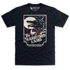 In the classic black comedy/horror film, An American Werewolf in London, David Kessler (played by David Naughton) and Jack Goodman (played by Griffin Dunne) arrive at a pub called The Slaughtered Lamb, set in the fictional village of East Proctor, Yorkshire. The locals warn them both to 'stay clear of the moors'. This is not official merchandise; it is an original design inspired by An American Werewolf in London and should not be associated with official products.