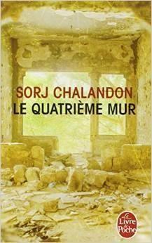 Le quatrième mur par Sorj Chalandon