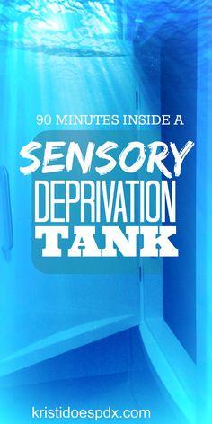 90 minutes inside a sensory deprivation tank