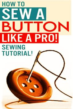 Looking for tips on how to sew a button easily and quickly? Learn how to sew a button on pants, on a shirt, on a headband, on a coat, on jeans and other DIY clothes by hand with my step-by-step sewing tutorial. Actually, sewing on a 4-hole or 2-hole button is one of the simplest sewing techniques. Check out also how to sew a shank button. Sewing For Beginners Diy, Sewing For Dummies, Sewing Basics, Sewing Hacks, Sewing Tutorials, Sewing Clothes, Diy Clothes, Shank Button, Easy Sewing Patterns