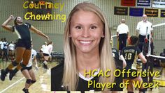 Courtney Chowning named HCAC's offensive volleyball Player of the Week for the period ending Sept. 13.