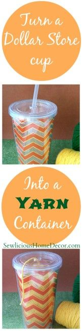 Dollar Store Cup to #Yarn Container | http://sewlicioushomedecor.com
