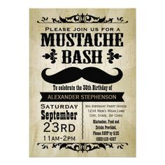 Rustic and vintage western theme mustache bash party invitation is great for an men's or guys 30th birthday celebration. Weathered beige grunge background with antique theme decos and a black handlebar moustache.
