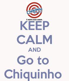 keep calm chiquinho - Pesquisa Google
