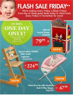 Ends tonight 11:00PM PDT Oct-25-13. Great deals on a Limited Edition Stokke Tripp Trapp HIghchair and other select items for this Friday Flash Sale