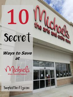 10 Secret Ways to Save at Michaels