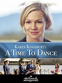 Jennie Garth & Dan Payne & None-Karen Kingbury's A Time to Dance Movie List, Movie Tv, Karen Kingsbury, Jennie Garth, Lifetime Movies, Movies Worth Watching, Christian Movies, Family Movies, Abc Family