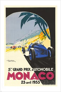 Monaco Grand Prix by Geo Ham 1933 France - Vintage Poster Reproduction. This vertical French transportation poster features a Grand Prix race with a blue car coming out of a tunnel and other autos in front. Retro Poster, Art Deco Posters, Car Posters, Vintage Travel Posters, Poster Prints, Art Prints, Pin Ups Vintage, Vintage Ads, French Vintage