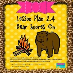 """Reading Street Kindergarten 2013 Lesson Plan """"Bear Snores On"""" 2.4 with CC standards listed and editable for you to copy and paste into your own lesson plan format.  Only $1.25"""