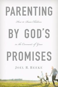 In Parenting by God's Promises: How to Raise Children in the Covenant of Grace, Dr. Joel R. Beeke explores what this nurture and admonition looks like and offers gems of practical wisdom for parents on topics such as instituting and leading family worship, teaching children, modeling faithful Christian living, and exercising discipline.