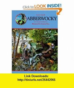 Jabberwocky (9780810911505) Lewis Carroll, Graeme Base , ISBN-10: 0810911507  , ISBN-13: 978-0810911505 ,  , tutorials , pdf , ebook , torrent , downloads , rapidshare , filesonic , hotfile , megaupload , fileserve