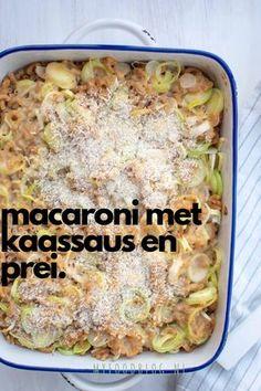 Een heerlijke macaronischotel met kaassaus en prei. Comfort food uit de oven. Perfect voor die druilerige herfstdagen <3 Italian Dishes, Italian Recipes, Risotto, Pasta Recipes, Cooking Recipes, Go Veggie, Good Food, Yummy Food, Comfort Food