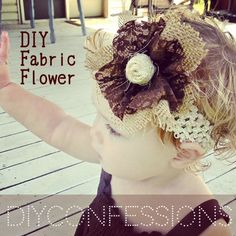 DIY FABRIC FLOWERS. A Fall headband with BURLAP and LACE! Perfect for a little girl! Tutorial included. :))