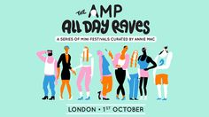 The AMP All Day Raves:London A Series of Mini Festivals Curated By Annie Mac... Saturday 1st October 2016 at Tobacco Dock 50 Porters Walk,London E1W 2SF #anniemac #toddedwards #slimzee #riton #monki #logansama #basementjaxx DJ set #amybecker + many more #tobaccodock #eastlondon #eventticketseller #globalticketsuk #buyandsell #edm #festival #rave #dance