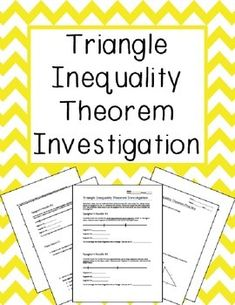 Triangle Inequality Theorem Investigation!Geometry practice for grades 8-12.Promote student analytical thinking through an inductive approach to the triangle inequality theorem! Triangle Inequality Theorem Investigation is a great introduction to the triangle inequality theorem and can help in scaffolding this concept for students who need concrete, hands-on examples.