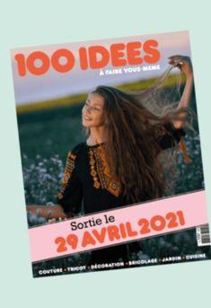 Le blog des Centidéalistes - collectif des fans du magazine 100 idées Magazine, Blog, Fans, Eh Bien, Avril, Oui, Sewing, Vintage, I Want You