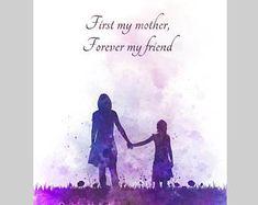 Illustration de la mère et fille citation ART PRINT, Inspirational, fête des mères, Art mural, décoration, cadeau, premier ma mère pour toujours mon ami