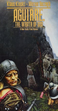 Directed by Werner Herzog.  With Klaus Kinski, Ruy Guerra, Helena Rojo, Del Negro. In the 16th century, the ruthless and insane Don Lope de Aguirre leads a Spanish expedition in search of El Dorado.